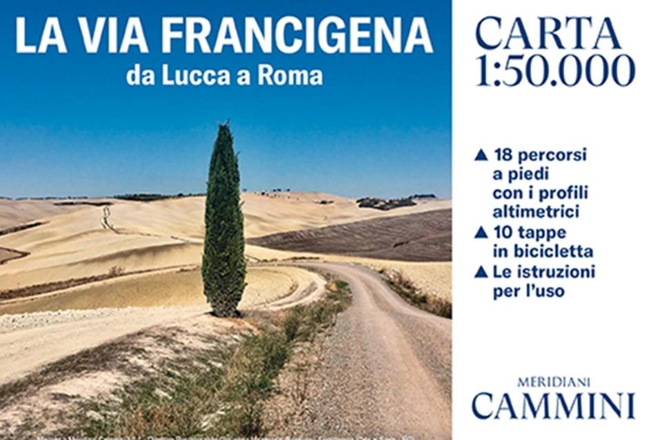 "Meridiani Cammini: prima tappa ""La Via Francigena"""
